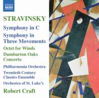 Stravinsky: Symphony in C Symphony in Three Movements Octet for Winds Dumbarton Oaks