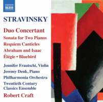 Stravinsky: Duo concertant, Sonata for Two Pianos, Requiem Canticles, Abraham and Isaac