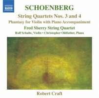 Schoenberg: String Quartets Nos. 3 and 4, Phantasy