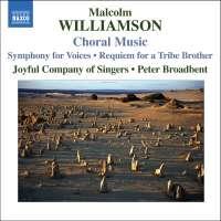 WILLIAMSON: Choral Music