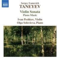 Taneyev: Violin Sonata, Piano Music