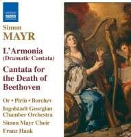 MAYR S: L'Armonia, Cantata sopra  la morte di Beethoven