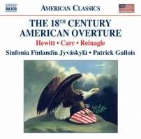 The 18th Century American Ouverture - James Hewitt, Benjamin Carr, Alexander Reinagle