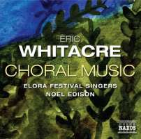 Eric Whitacre (ur. 1970): Choral Music