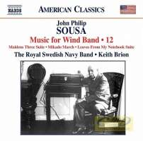 Sousa: Music for Wind Band Vol. 12