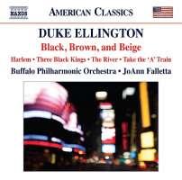 Ellington: Black, Brown and Beige, Harlem, Three Black Kings, The River