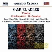 Adler: Cantos, Close Encounters, Five Snapshots