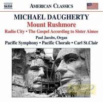 Daugherty: Mount Rushmore, Radio City, The Gospel