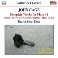Cage: Complete Works for Flute Vol. 1