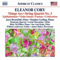 Cory: Things Are; String Quartet No. 3; Epithalamium; ...