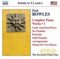 Bowles: Complete Piano Works Vol. 1