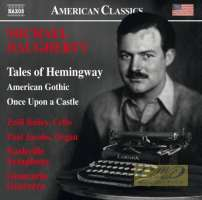 Daugherty: Tales of Hemingway; American Gothic; Once Upon a Castle
