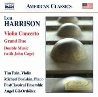 Harrison: Violin Concerto; Grand Duo; Double Music