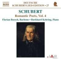 Schubert: Romantic Poets Vol. 4
