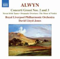 Alwyn: Concerti Grossi Nos. 2 and 3