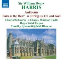 HARRIS: Choral Music  -  Anthems