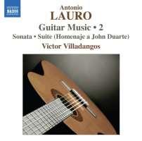 LAURO: Guitar Music Vol. 2  - Sonata, 4 Estudios, Suite