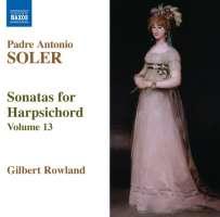 Soler: Sonatas for Harpsichord Vol. 13