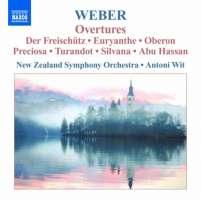 Weber: Overtures - Der Freischütz, Euryanthe, Oberon, Preciosa, Turandot, Silvana, Abu Hassan