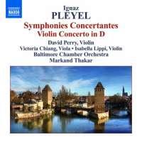 Pleyel: Symphonies Concertantes, Violin Concerto in D