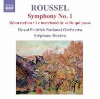 ROUSSELl: Symphony No. 1, Résurrection - Symphonic Prelude, Le marchand de sable qui passe