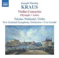 KRAUS: Violin Concerto, Olympie, Azire