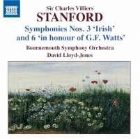 "Stanford: Symphony No. 3 ""Irish"" & No. 6"