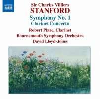 Stanford: Symphony No. 1, Clarinet Concerto