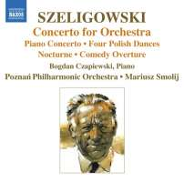 SZELIGOWSKI: Concerto for Orchestra