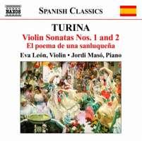 TURINA: Violin Sonatas Nos. 1 & 2, El poema de una sanluqueña