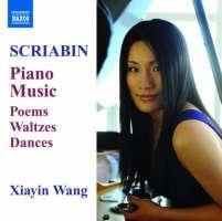 SCRIABIN: Piano Music - Poems, Waltzes, Dances