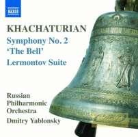 Khachaturian: Symphony No. 2 'The Bell' Lermontov Suite