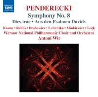 PENDERECKI : Symphony No. 8, Dies Irae, Psalmen Davids
