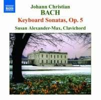 Bach, J.C.: Keyboard Sonatas Op. 5