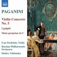 Paganini: Violin Concerto No. 5, Moto perpetuo in C, I palpiti