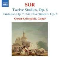Sor: Twelve Studies Op. 6,  Fantaisie Op.7, Six Divertimenti Op. 8