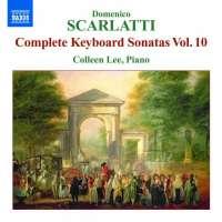 Scarlatti: Domenico: Complete  Sonatas Vol. 10