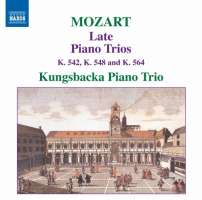Mozart: Late Piano Trios Vol. 2 - K. 542, 548 & 564