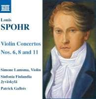 Spohr: Violin Concertos Nos. 6, 8 & 11