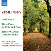 Zemlinsky: Cello Sonata, 3 Pieces for Cello & Piano