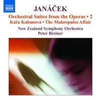 JANACEK: Orchestral Suites from the Operas 2 - Kát'a Kabanová, The Makropulos Affair