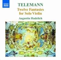 Telemann: Twelve Fantasies for Solo Violin