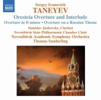 Taneyev: Oresteia Overture and Interlude, Overture in D minor, Overture on a Russian Theme