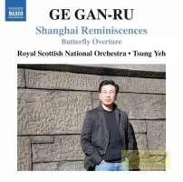 Gan-ru: Shanghai Reminiscences
