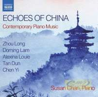 Echoes of China - Contemporary Piano Music