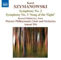 Szymanowski: Symphonies Nos. 2 & 3