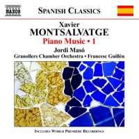 Montsalvatge: Piano Music Vol. 1