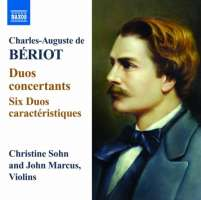 Beriot: Works for two Violins - Duos concertants, Duos caractéristiques