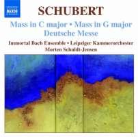 Schubert: Mass No. 4 in C major, Mass No. 2 in G major, Deutsche Messe