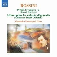 Rossini: Complete Piano Music Vol. 2 - Péchés de vieillesse 2 (Sins of Old Age)